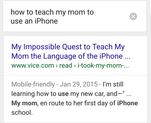 ok google how to teach my mom to use iphone
